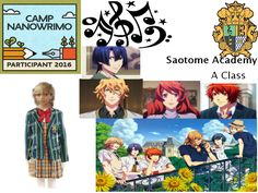 This summer I've enolled in Satome academy as part of my writing. Im in the A class with ottoki, masa, naksumi, and tomo chan