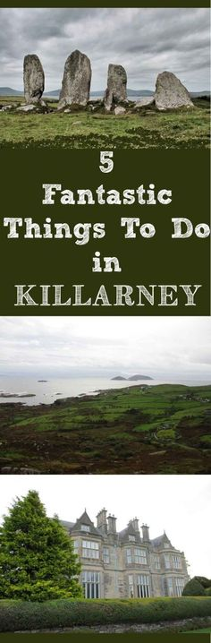 5 Things to do in Killarney