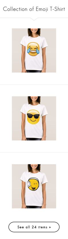 """""""Collection of Emoji T-Shirt"""" by ziernor ❤ liked on Polyvore featuring tops, t-shirts, white t shirt, oxford t shirt, white top, white tee, white oxford, comic book, cartoon t shirts and comic t shirts"""