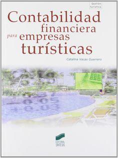 Contabilidad financiera para empresas turísticas / Catalina Vacas Guerrero