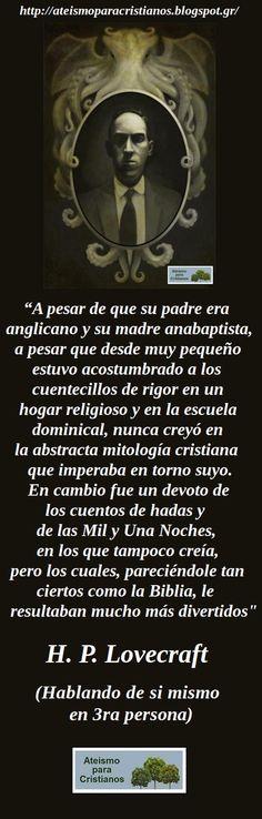 Ateismo para Cristianos.: Frases Célebres Ateas. H. P. Lovecraft.