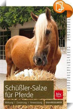 Schüßler-Salze für Pferde    ::  Die Therapie mit Schüßler-Salzen ist eine alternative, natürliche Heilmethode. Sie wird mittlerweile seit über 100 Jahren erfolgreich in der Therapie der verschiedensten Erkrankungen des Menschen eingesetzt. Die Behandlung von Tieren wird zwar auch schon genauso lange betrieben, aber wirklich populär ist sie in diesem Bereich erst in den letzten Jahrzehnten geworden - vor allem bei Pferdehaltern.   Während sich ein Mangel an Einzelstoffen wie Kalzium, K...