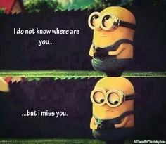 I miss you quote ~ I don't know where you are... but I miss you!