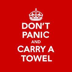 25 de maio. Dia universal da toalha. The Hitchhiker, Hitchhikers Guide, Geek Chic, Don't Panic, Panic Meme, Carry On, Open Carry, Douglas Adams, Guide To The Galaxy