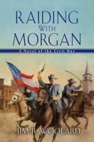 In the summer of 1863, Brigadier-General John Hunt Morgan led two thousand Confederate soldiers across the Ohio River into southern Indiana....