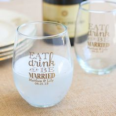 Toast to love, friendship and wine at your wedding, bridal shower or birthday with personalized wine glasses. These 15 oz. stemless wine glasses are large enough so that you can eat, drink and be merry well into the night.