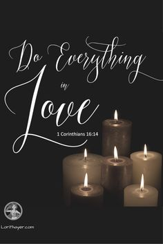 Do Everything In Love http://www.lorithayer.com/?utm_campaign=coschedule&utm_source=pinterest&utm_medium=Lori%20Thayer