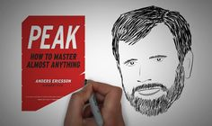 PEAK   HOW TO MASTER ANYTHING by Anders Ericsson | Animated Core Message