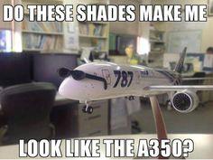 #shades #a350 #aviationhumor