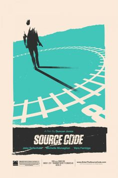 Source Code - Duncan Jones again, excellent follow up, one of my favourite movies of 2011 and a great poster!