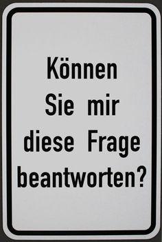 Timm Ulrichs - Können Sie mir diese Frage beantworten? (multiple - straatnaambord, jaar: 2014, ondertekend met de hand en genummerd, afmetingen: 75 x 50 cm)