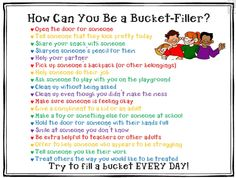 MORE WAYS TO BE A BUCKET FILLER~  Check out these ideas from the Phenix Second Grade.  This image is licensed for non-commercial use only!