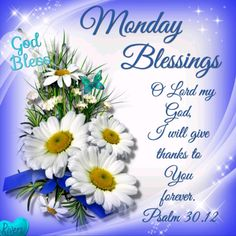 Monday Blessings monday good morning monday quotes monday blessings good morning monday monday images monday blessings quotes monday blessing images