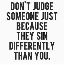 Image result for quick to judge quotes