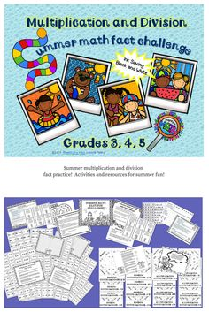 Fun summer multiplication and division fact practice! Send your students off with plenty of activities!