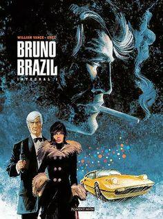 Bruno Brazil Integral 3 de Greg y Vance, edita Ponent Mon comic francobelga