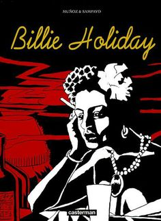 Billie Holiday - Carlos Sampayo, José Muñoz - 2203334843 - 9782203334847