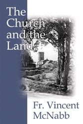 """The Church and the Land"" by Fr. Vincent McNabb"