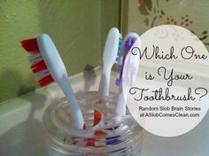 Which One Is Your Toothbrush?