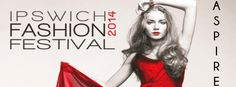 Don't miss out on the Ipswich Fashion Festival!
