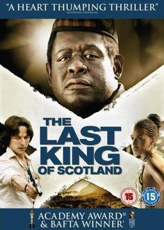 """""""The Last King of Scotland. I had no idea what to expect next since Forest Whitaker's portrayal of Idi Amin was so terrifying and reckless. He deserved that Oscar, no question about it. And McAvoy was spectacular as usual, playing a man who accidentally finds himself in too deep as Amin's physician. WATCH THIS MOVIE!"""""""