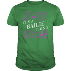 BAILIE Shirts - It's a BAILIE Thing Name Shirts #gift #ideas #Popular #Everything #Videos #Shop #Animals #pets #Architecture #Art #Cars #motorcycles #Celebrities #DIY #crafts #Design #Education #Entertainment #Food #drink #Gardening #Geek #Hair #beauty #Health #fitness #History #Holidays #events #Home decor #Humor #Illustrations #posters #Kids #parenting #Men #Outdoors #Photography #Products #Quotes #Science #nature #Sports #Tattoos #Technology #Travel #Weddings #Women