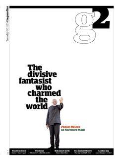 Guardian g2 cover: Profile of Narendra Modi, PM of India.