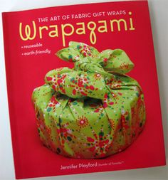 Fabric gift wrap! Eco friendly, reusable and looks way easier than paper and tape!