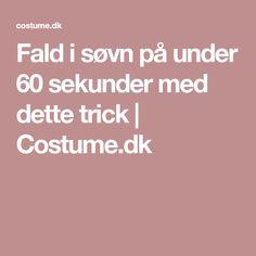 Fald i søvn på under 60 sekunder med dette trick | Costume.dk