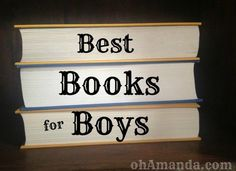 The ohAmanda Readers' Book Suggestions for Boy-Centric Bedtime Reading (Maybe I should work on that title?)