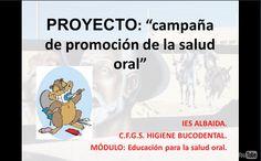 Campaña de promoción de la salud oral - Creado por Mª. Dolores Vargas