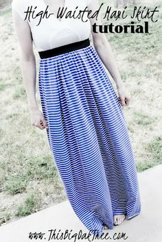 High-Waisted Maxi Skirt {tutorial}