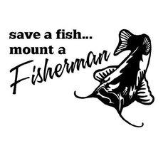 8 Inch Save A Fish Mount A Fisherman Fishing Decal Sticker FSN1 (93)