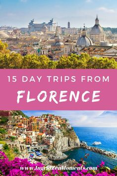 15 day trips from Florence you will want to take! - IngridZenMoments Italy Vacation, Italy Travel, List Of Days, Italy Destinations, Visit Italy, Romanesque, Walking Tour, Virtual Tour, World Heritage Sites