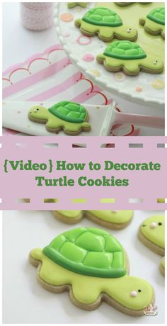 Video Tutorial ~ How to Decorate Turtle Cookies