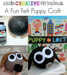 Puppy Dog Crafts for Kids - Laura Kelly's Inklings Styrofoam Crafts, Styrofoam Ball, Fun Crafts For Kids, Diy For Kids, Puppy Crafts, Diy Snow Globe, Apple Barrel, Creative Kids, Felt Crafts