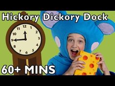 Hickory Dickory Dock and More | Nursery Rhymes from Mother Goose Club - YouTube