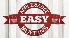 """On The GoGo"" Applesauce Muffin Recipe"
