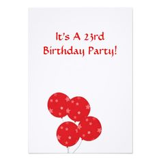 23rd Birthday Party Invitation, Red Balloons