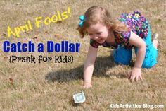 Catch a Dollar {Easy April Fools Prank for Kids} by Kim at Kids Activities Blog