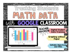 Google Classroom: Tracking Students MATH  Data ONLINE! No Paper, all online in Google Slides. Keep track of your students Math Data all year long