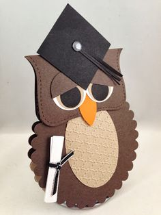 handmade graduation card ... shaped like an owl wearing a mortar board and bearing his diploma ... adorable!!!