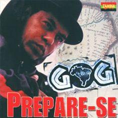 Gog Prepare-se! 1996 Download - BAIXE RAP NACIONAL