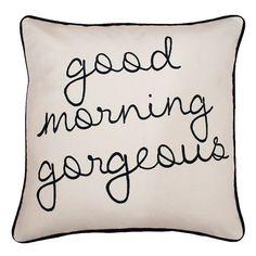 THRO By Marlo Lorenz ''Good Morning Gorgeous'' Embroidered Throw Pillow