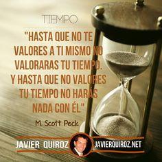 Valorate y Valora tu Tiempo #frasepoderosa #EstosLorosViejos - Coaching Marketing y más en http://ift.tt/1OECVwE