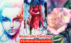 30 Best Watercolor Paintings From Top artists around the world. Read full article: http://webneel.com/watercolor-paintings | more http://webneel.com/paintings | Follow us www.pinterest.com/webneel