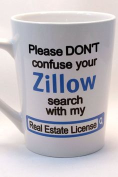 Real Estate License Zillow Coffee Mug Real Estate Coffee Cup #realtorlicense #realestateschool
