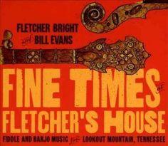 Fletcher Bright - Fine Times At Fletcher's House