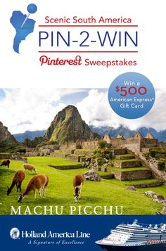 If Machu Picchu is your South American highlight, enter the @HALCruises Scenic South America #Sweepstakes for your chance to #win a 500.00 American Express gift card: https://www.facebook.com/HALCruises/app_363845683737502?ref=ts #Pin2Win #SouthAmerica