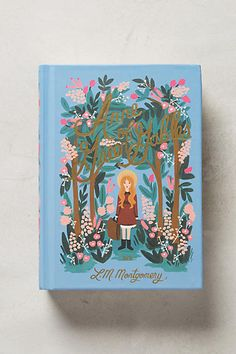 Anne with an E will always have a special place in my heart and bookshelf. Now with new bright, crisp, colorful illustrations. (Anne of Green Gables by L.M. Montgomery)